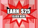 Earn $25
